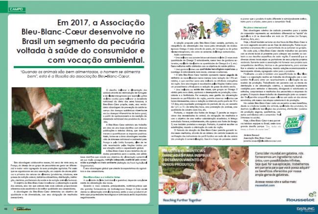 Em 2017, a Associação Bleu-Blanc-Coeur desenvolve no Brasil um segmento da pecuária voltada à saúde do consumidor e com vocação ambiental.